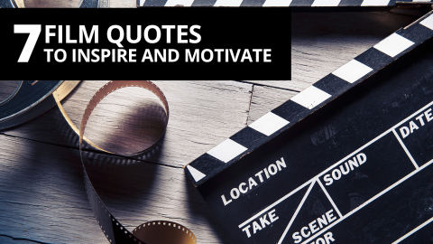 7 film quotes to inspire and motivate by The Best You