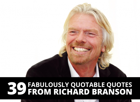 39 fabulously quotable quotes from Richard Branson