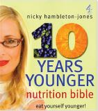 Buy Nicky's 10 Years Younger Nutrition Bible here