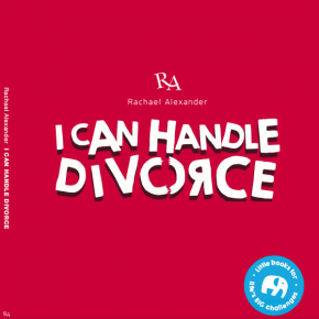 Rachael Alexander - I Can Handle Divorce