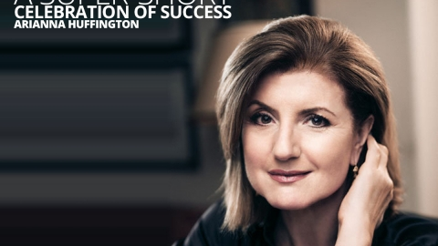 Arianna Huffington – A Super-Short Celebration Of Success by The Best You