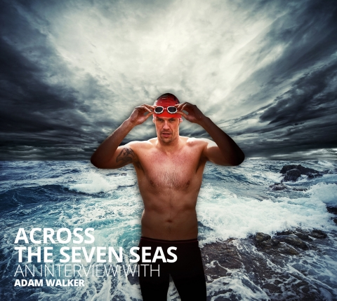 Across the Seven Seas: an interview with Adam Walker
