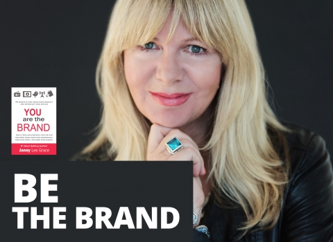 Be The Brand by Janey Lee Grace