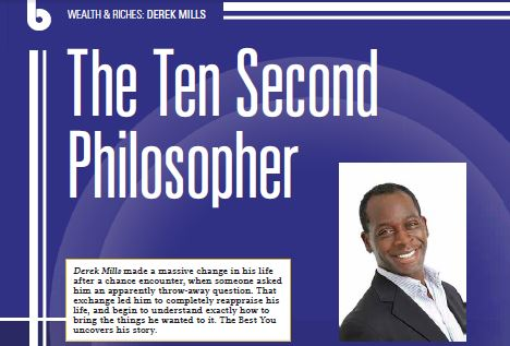 Derek Mills, The Ten Second Philosopher