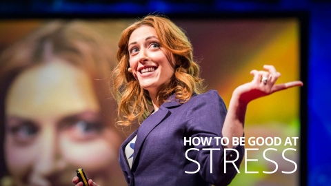 How to be good at stress by Kelly McGonigal