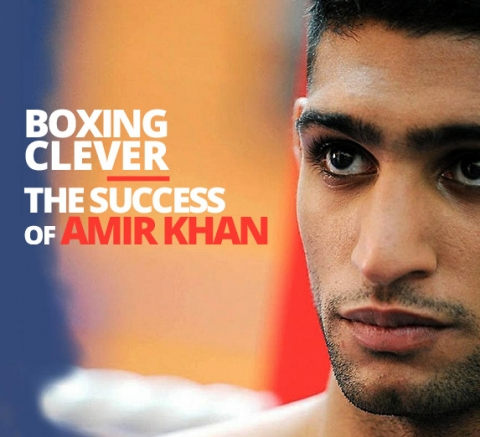 Boxing Clever The Success of Amir Khan by The Best You