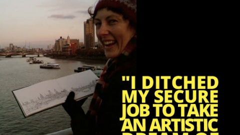 """I ditched my secure job to take an artistic dream of a lifetime"" by Karen Neale"