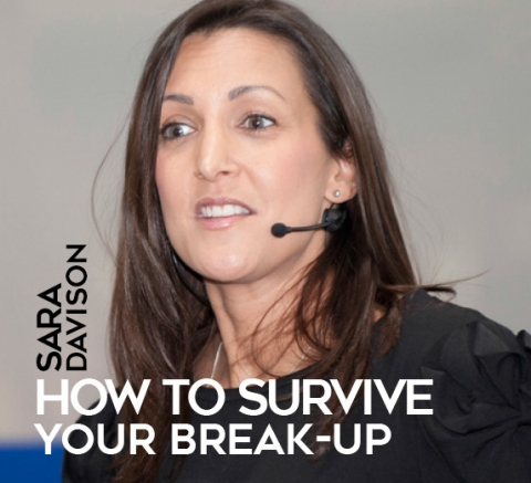 How to survive your break-up by Sara Davison