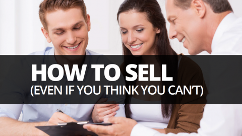 How to sell (even if you think you can't) by Tony Morris