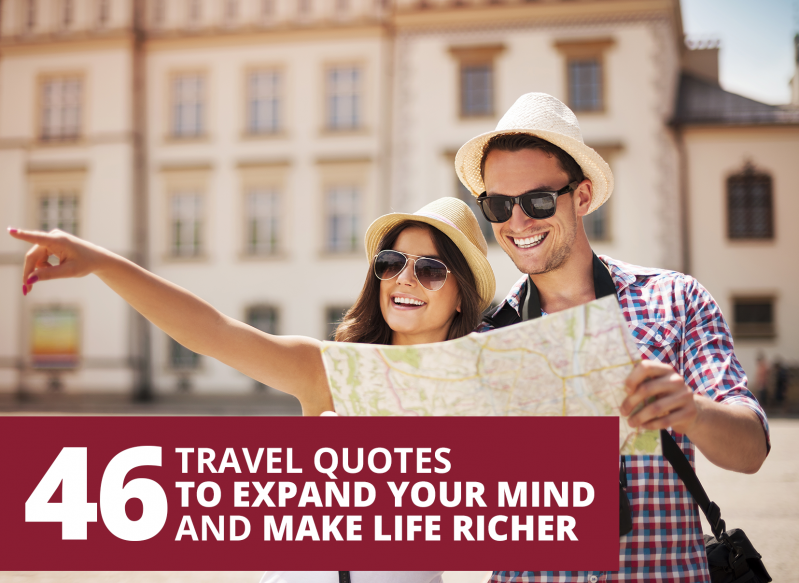 Travel quotes to expand your mind and make life richer