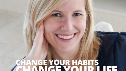 Change your habits, change your life by Susanna Halonen