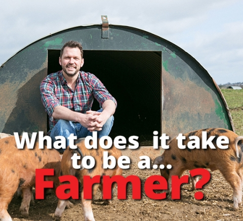 What does  it take to be a…Farmer? By Jimmy Doherty