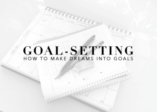 goal-setting-how-to-make-dreams-into-goals