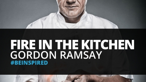 Fire In The Kitchen: Gordon Ramsay by Cherie Saunders