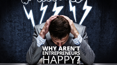Why Aren't Entrepreneurs Happy? by Britt Reints