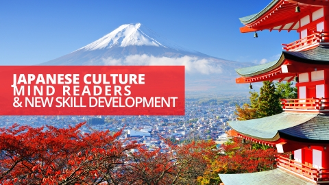 Japanese Culture, Mind Readers, And New Skill Development by Izmael Arkin (Izzy)