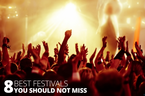 8 Best Festivals You Should Not Miss by The Best You