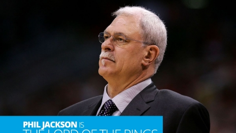 Phil Jackson is the Lord of the Rings
