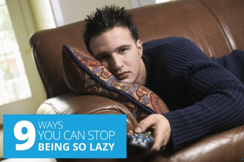 9 Ways You Can Stop Being So Lazy by Joel Runyon