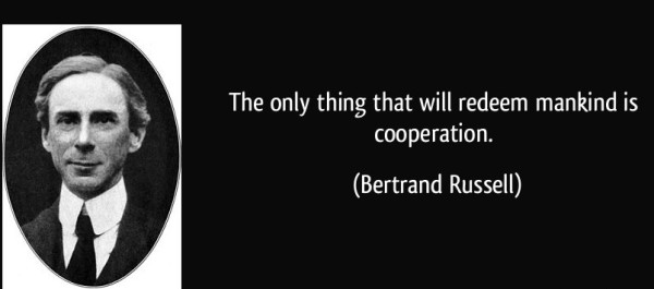 quote-the-only-thing-that-will-redeem-mankind-is-cooperation-bertrand-russell-160413