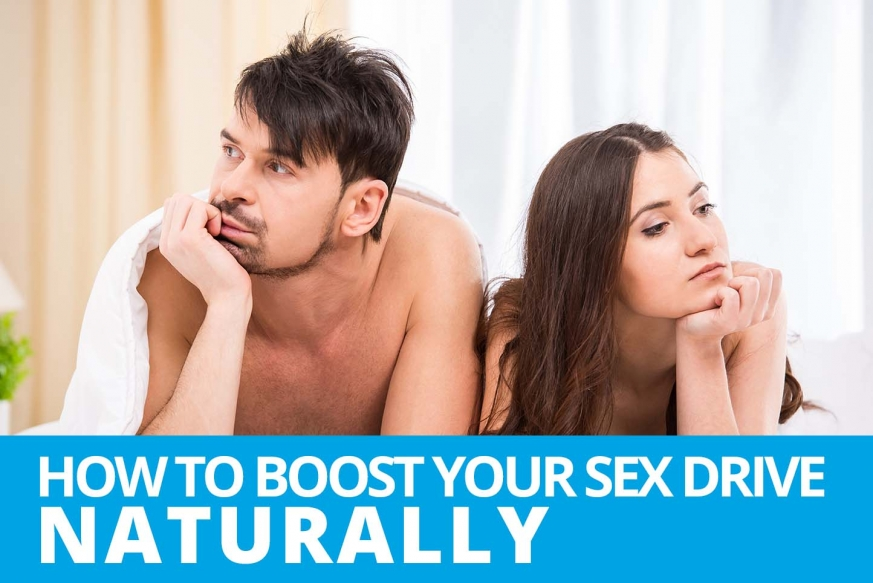 how to boost your sex drive naturally