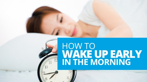 How to Wake Up Early in the Morning – 5 Tips You Need to Know by TJ Chasteen