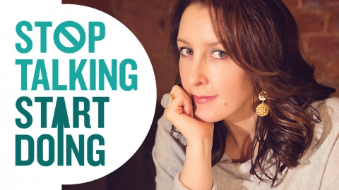 Stop talking, start doing by Shaa Wasmund