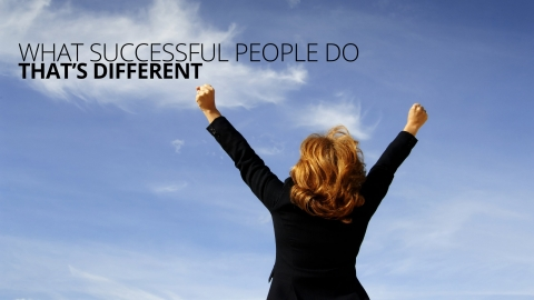 What Successful People Do That's Different by Stefanie Hartman