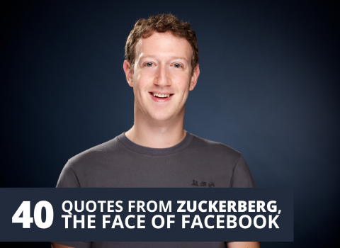 40 quotes from Zuckerberg, the face of facebook by The Best You