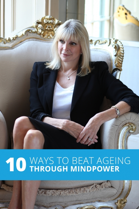 10 Ways To Beat Ageing Through Mindpower by Marisa Peer