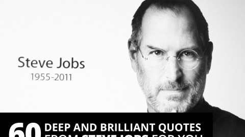 60 deep and brilliant quotes from Steve Jobs for you
