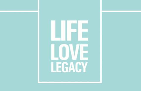 Live Love Legacy