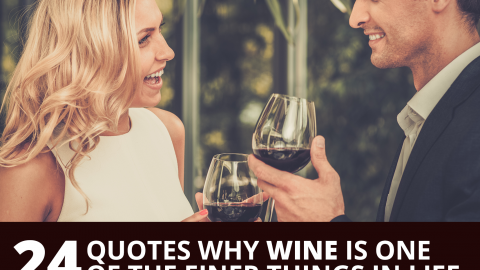 24 quotes why wine is one of the finer things in life by The Best You