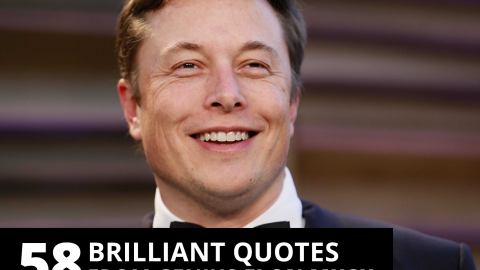 58 brilliant quotes from genius Elon Musk