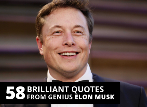 58 brilliant quotes from genius Elon Musk