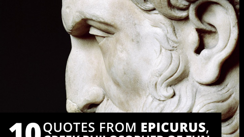10 quotes from Epicurus, Greek philosopher of fun by The Best You