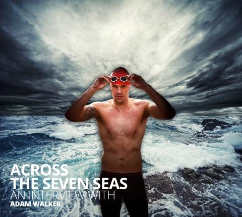 Across the Seven Seas: an interview with Adam Walker