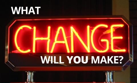 What change will you make? by Bernardo Moya