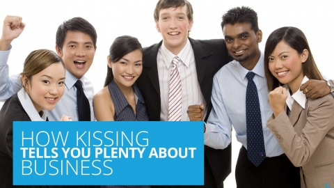 How Kissing Tells You Plenty About Business by Gerry Robert