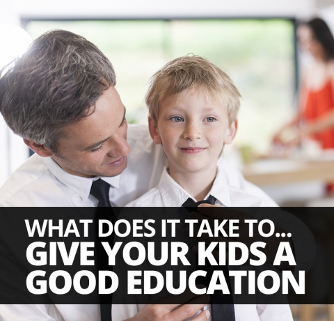 What does it take to… give your kids a good education