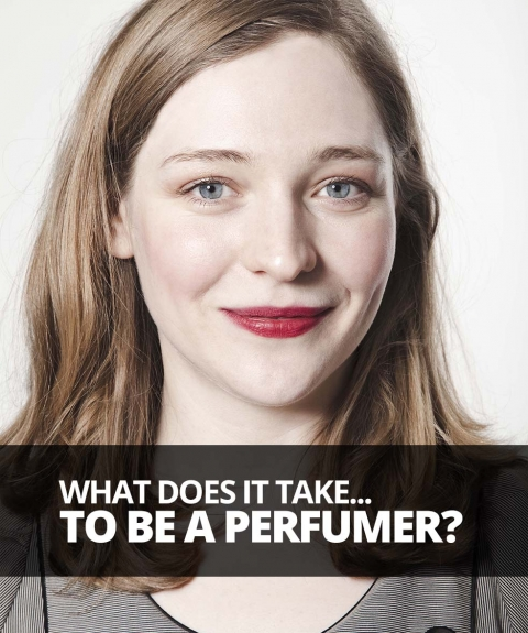 What does it take to be a… perfumer? by Lizzie Ostrom