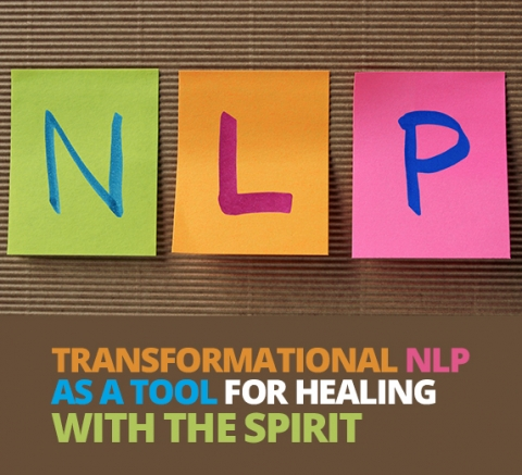 Transformational NLP As A Tool For Healing  With The Spirit by Cissi Williams