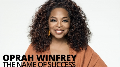 Oprah Winfrey – The Name of Success