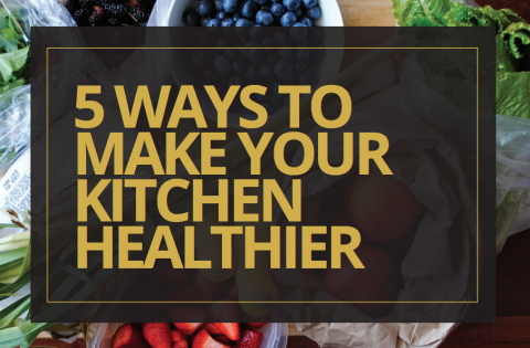 5 ways to make your kitchen healthier- Beth Greer