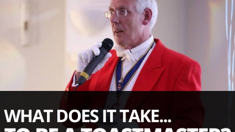 What does it take to be a toastmaster?