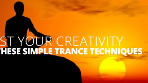 Boost Your Creativity With These Simple Trance Techniques by Matt Wingett