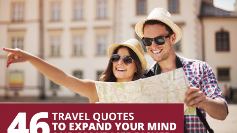 46 favourite and most inspiring quotes from the best minds about travel by The Best You