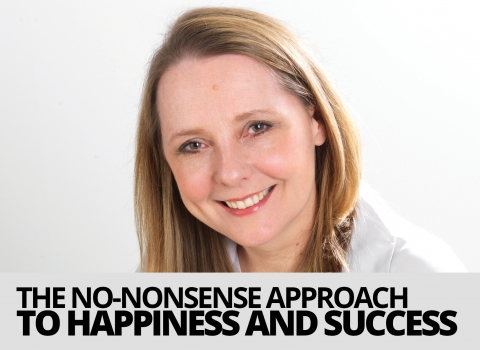 The No-Nonsense Approach To Happiness And Success by Ailsa Frank