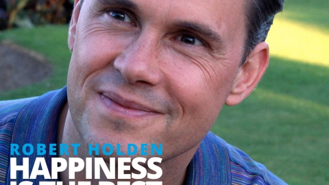 Happiness is the best – Robert Holden by Bernardo Moya