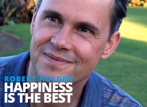 Happiness is the best – Robert Holden by Bernardo Moya